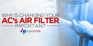 lonestar_why-is-changing-your-acs-filter-important_web